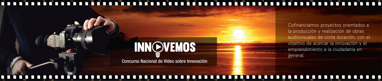 Concurso nacional de video sobre innovación - InnoVemos