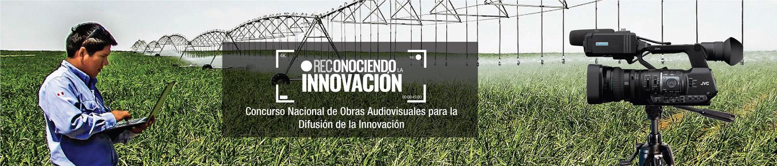 Concurso Nacional de Obras Audiovisuales para la Difusión de la Innovación - REConociendo la Innovación
