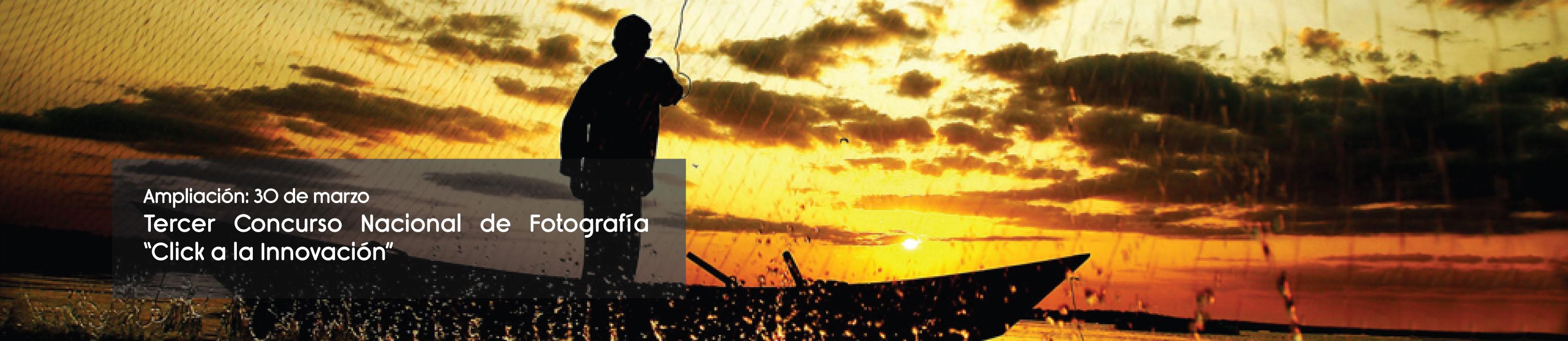 Concurso Nacional de Fotografía - Click a la Innovación