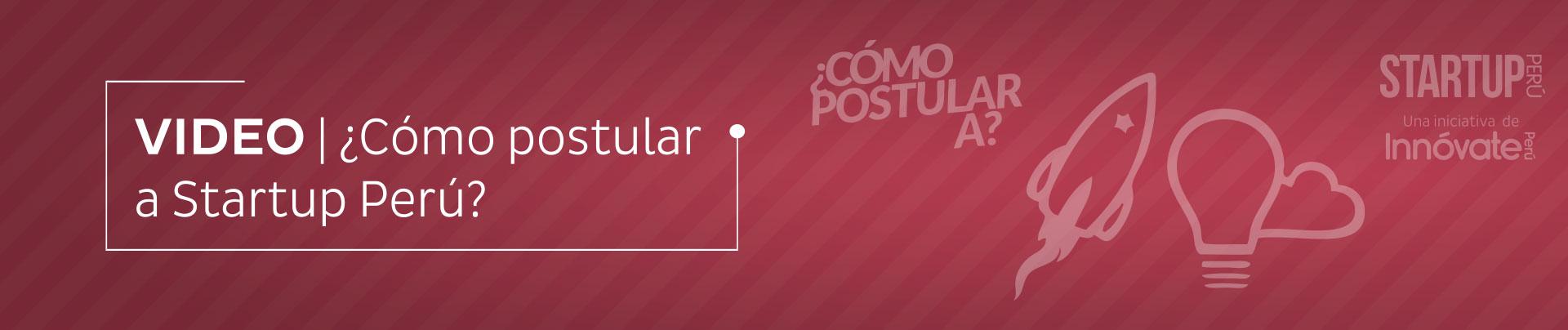 ¿Como postular a Startup Perù?