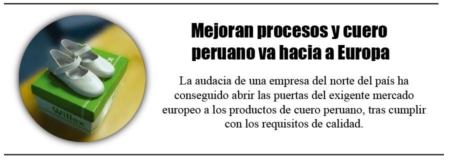 Mejoran procesos y cuero peruano va hacia a Europa